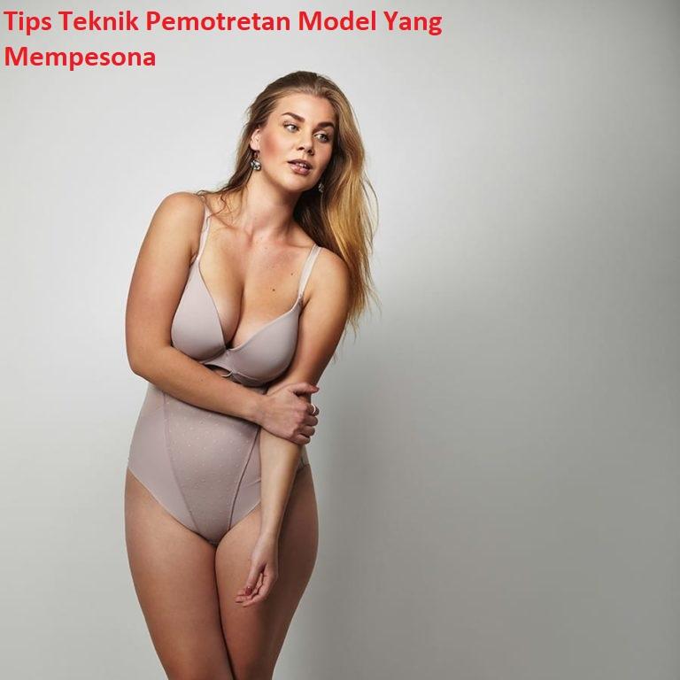 Tips Teknik Pemotretan Model Yang Mempesona